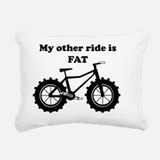 My other ride is FAT Rectangular Canvas Pillow