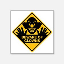"Beware of Clowns Square Sticker 3"" x 3"""