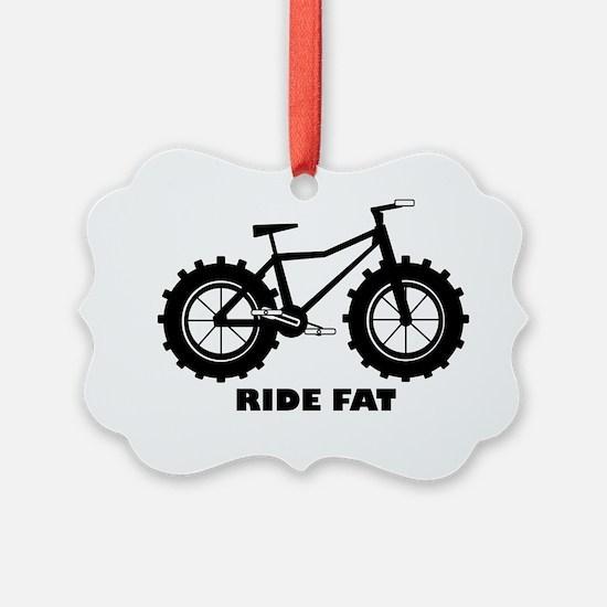 Ride Fat Ornament