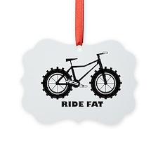 Ride Fat Picture Ornament