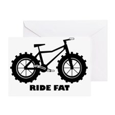 Ride Fat Greeting Card