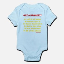 Got A Request? Infant Bodysuit