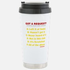 Got A Request? Stainless Steel Travel Mug