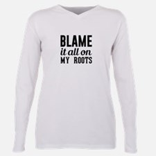 Blame on My Roots T-Shirt