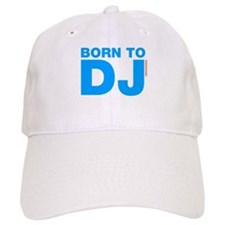 Born To DJ Baseball Cap