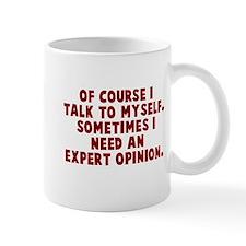 Expert Opinion Mug