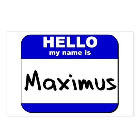 hello my name is maximus Postcards (Package of 8)