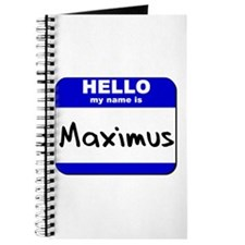 hello my name is maximus Journal