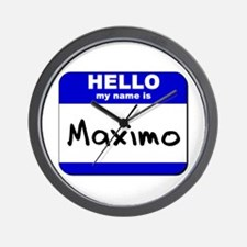 hello my name is maximo  Wall Clock