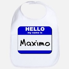 hello my name is maximo  Bib