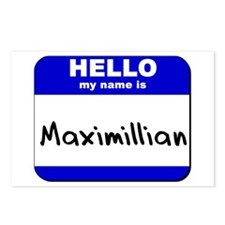 hello my name is maximillian  Postcards (Package o