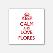 Keep calm and love Flores Sticker
