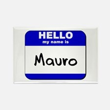 hello my name is mauro Rectangle Magnet