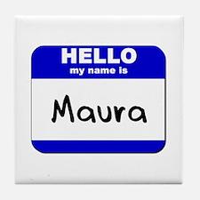 hello my name is maura  Tile Coaster