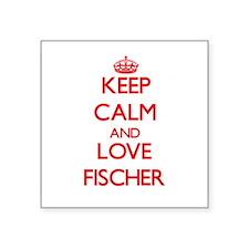 Keep calm and love Fischer Sticker