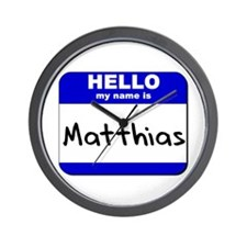 hello my name is matthias  Wall Clock