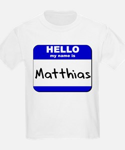 hello my name is matthias T-Shirt