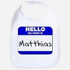 hello my name is matthias  Bib