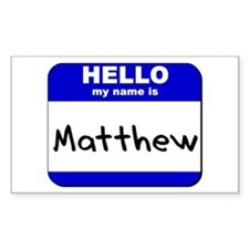 hello my name is matthew Rectangle Decal
