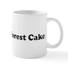 I Eat Black Forest Cake Mug