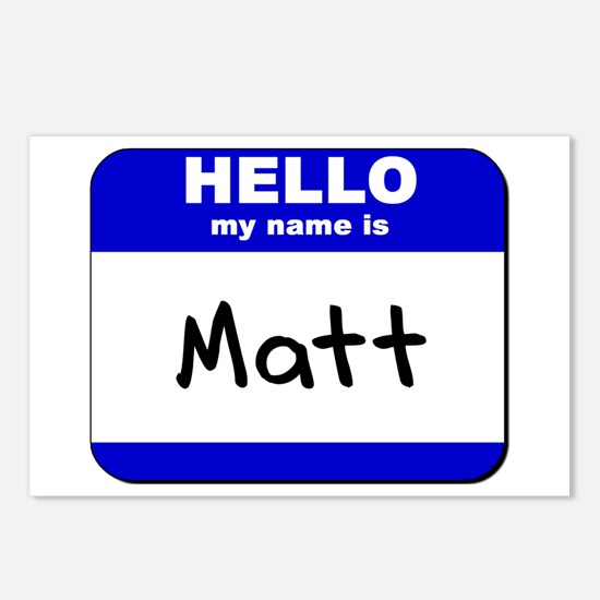 hello my name is matt  Postcards (Package of 8)