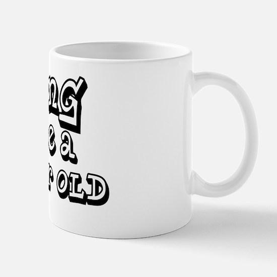 hung like a 5 yr old Mug