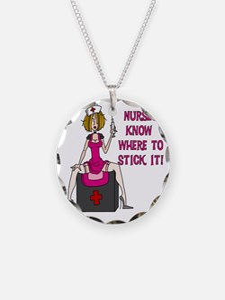 Nurses Know Where to Stick I Necklace