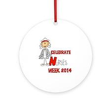 Celebrate Nurses Week 2014 Round Ornament