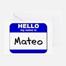 hello my name is mateo  Greeting Cards (Package of