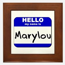 hello my name is marylou  Framed Tile