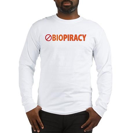 Stop Bio Piracy Long Sleeve T-Shirt