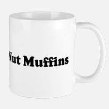 I Eat Banana Nut Muffins Mug
