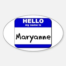 hello my name is maryanne Oval Decal