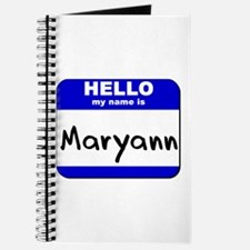 hello my name is maryann Journal