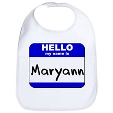 hello my name is maryann  Bib