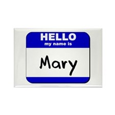 hello my name is mary Rectangle Magnet
