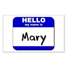 hello my name is mary Rectangle Decal