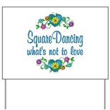 Square Dancing to Love Yard Sign