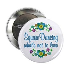 "Square Dancing to Love 2.25"" Button"