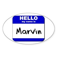 hello my name is marvin Oval Decal