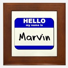 hello my name is marvin  Framed Tile