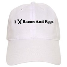 I Eat Bacon And Eggs Baseball Cap