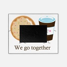 We go together like coffee and donut Picture Frame