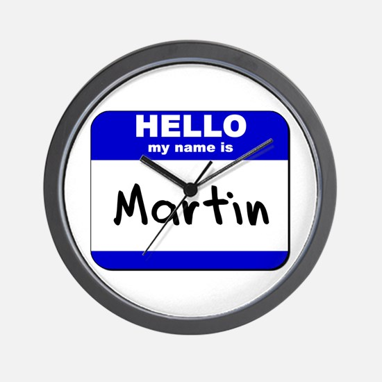hello my name is martin  Wall Clock