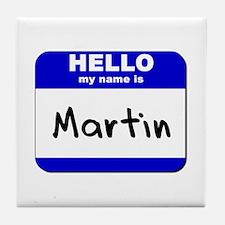 hello my name is martin  Tile Coaster
