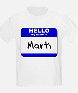 hello my name is marti T-Shirt