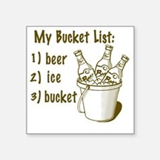"My Beer Bucket List Square Sticker 3"" x 3"""