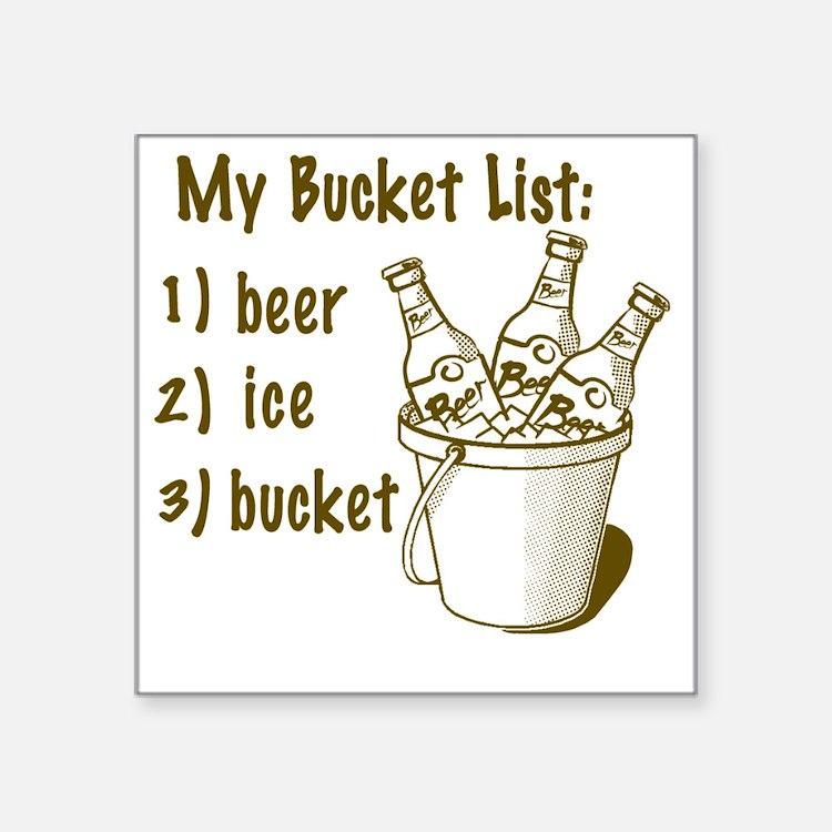 "My Beer Bucket List Square Sticker 3"" x 3"""