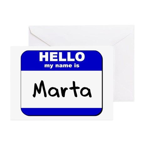 hello my name is marta Greeting Cards (Package of