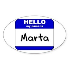 hello my name is marta Oval Decal